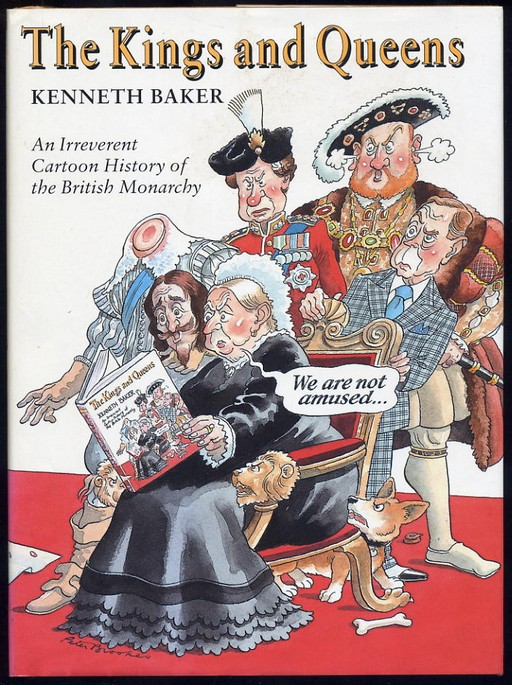 Baker, Kenneth - The Kings & Queens - Cartoon History of Monarch